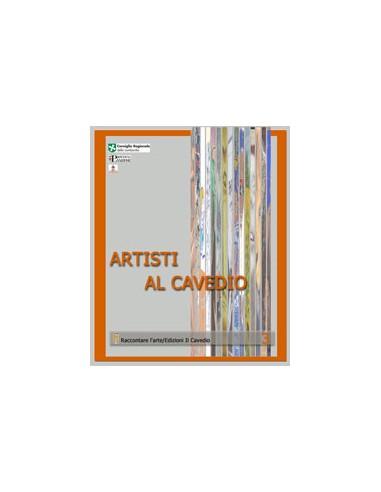ARTISTI AL CAVEDIO